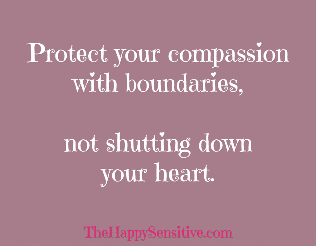 protect your compassion thehappysensitivedotcom
