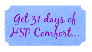 31 days hsp comfort button blue purple cursive