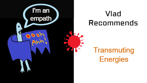 drawing of psychic narcissist who thinks is empath recommending transmuting energy
