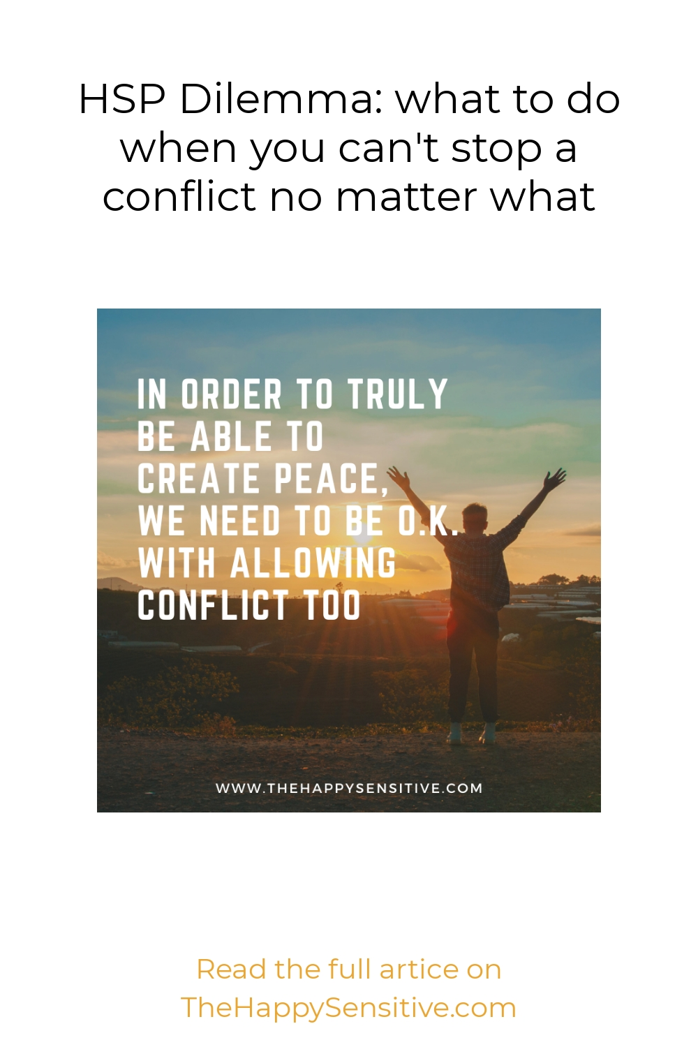 HSP Dilemma: what to do when you can't stop a conflict no matter what