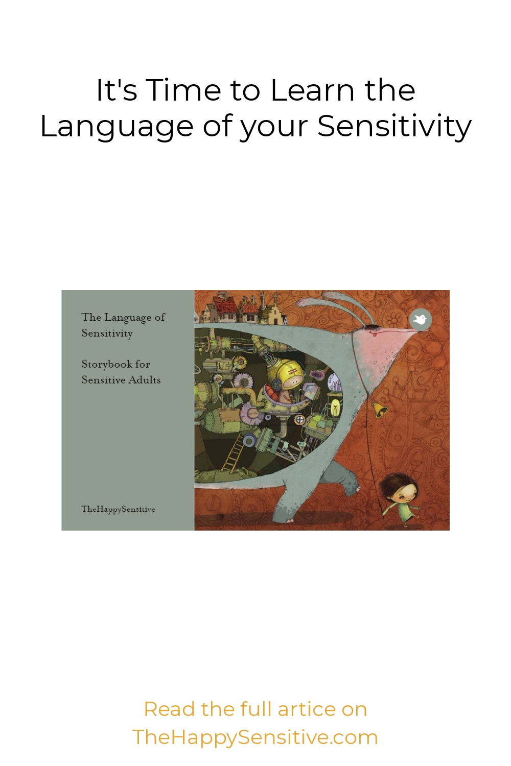 It's Time to Learn the Language of your Sensitivity