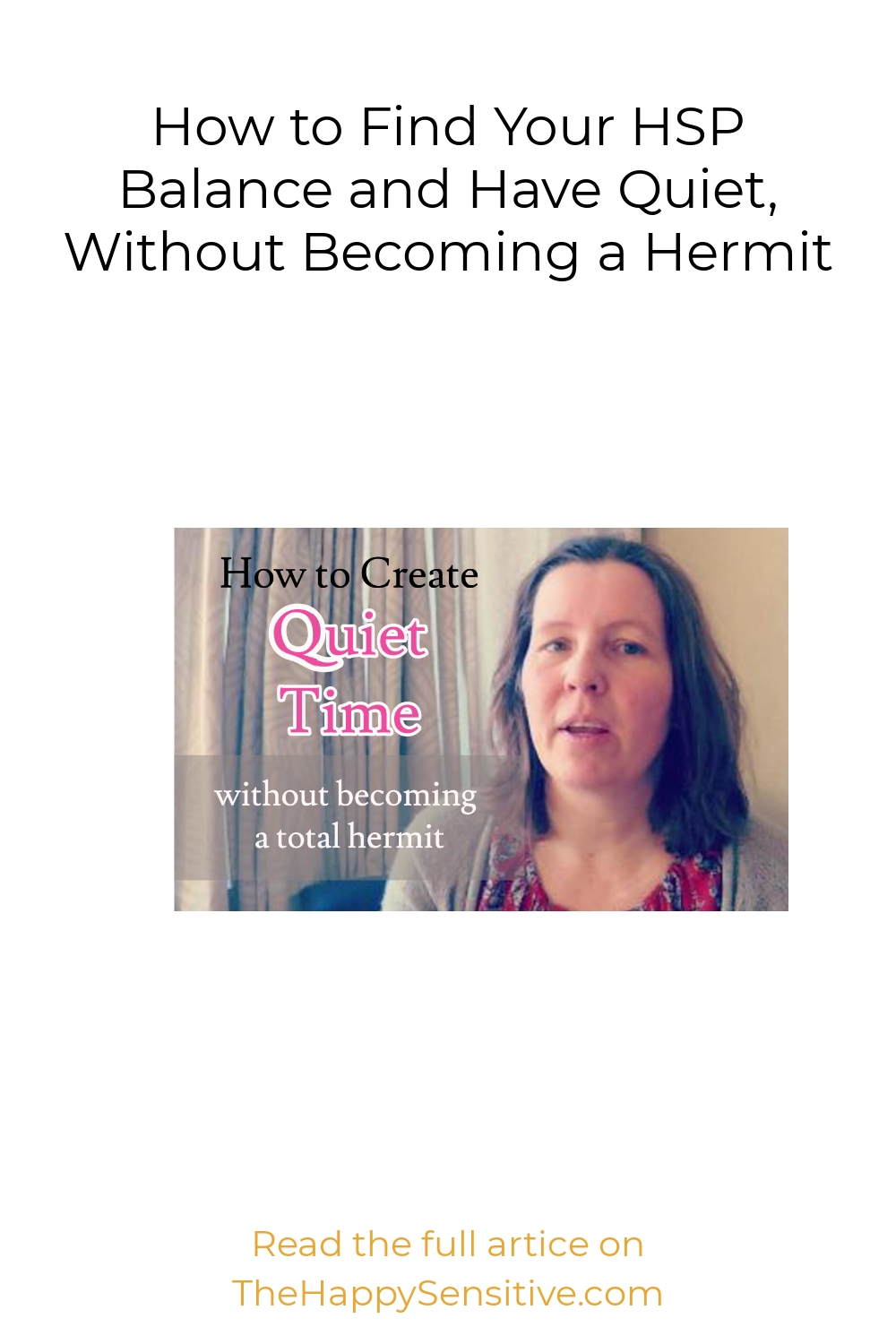 How to Find Your HSP Balance and Have Quiet, Without Becoming a Hermit