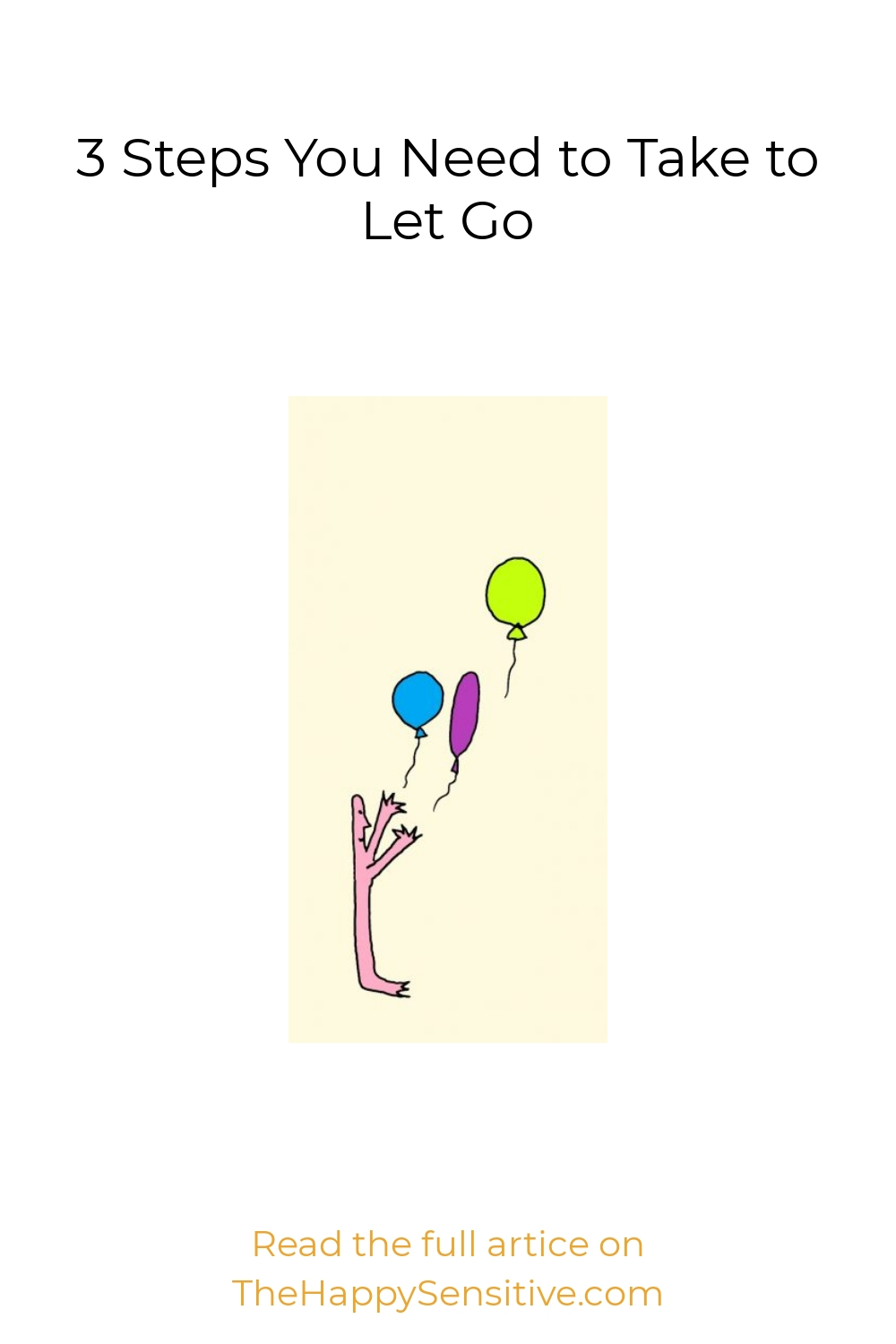 3 Steps You Need to Take to Let Go