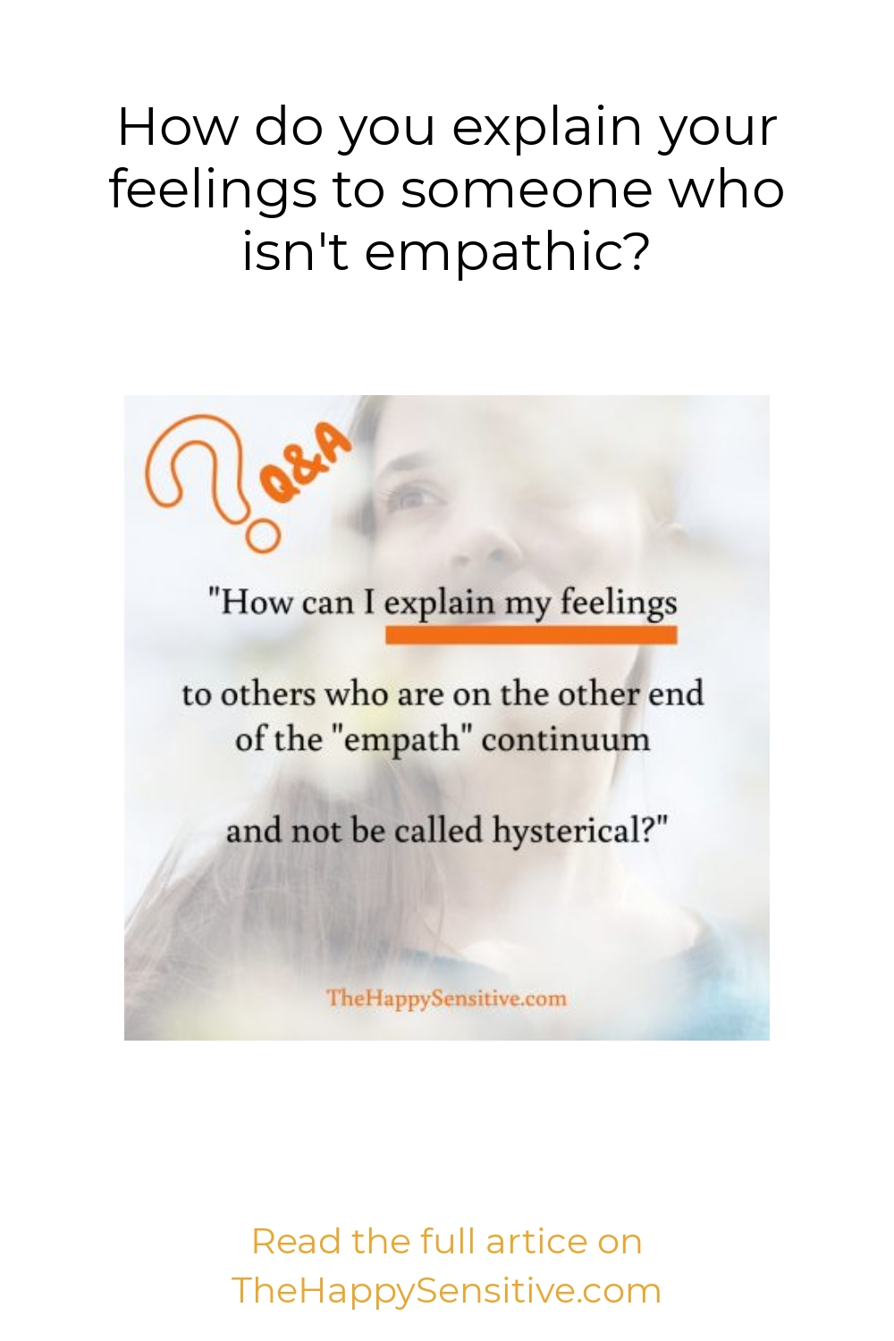 How do you explain your feelings to someone who isn't empathic?