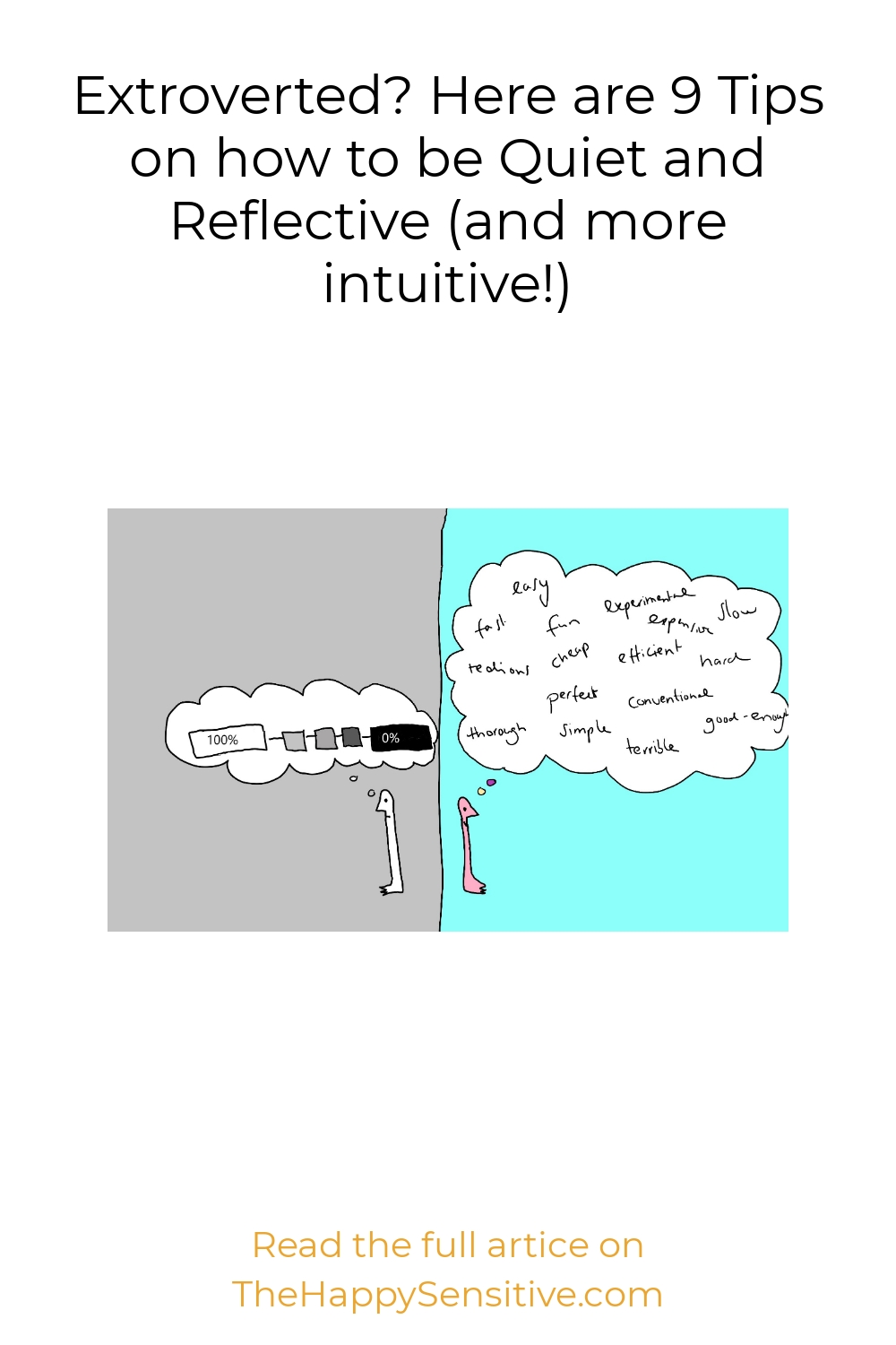 Extroverted? Here are 9 Tips on how to be Quiet and Reflective (and more intuitive!)