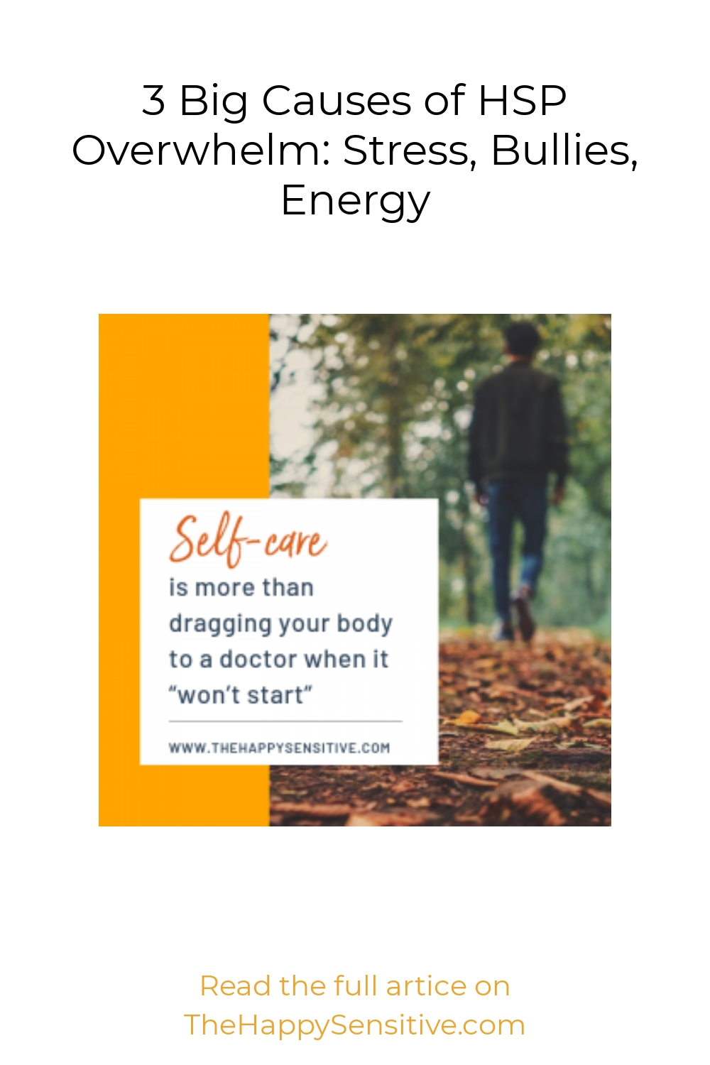 3 Big Causes of HSP Overwhelm: Stress, Bullies, Energy