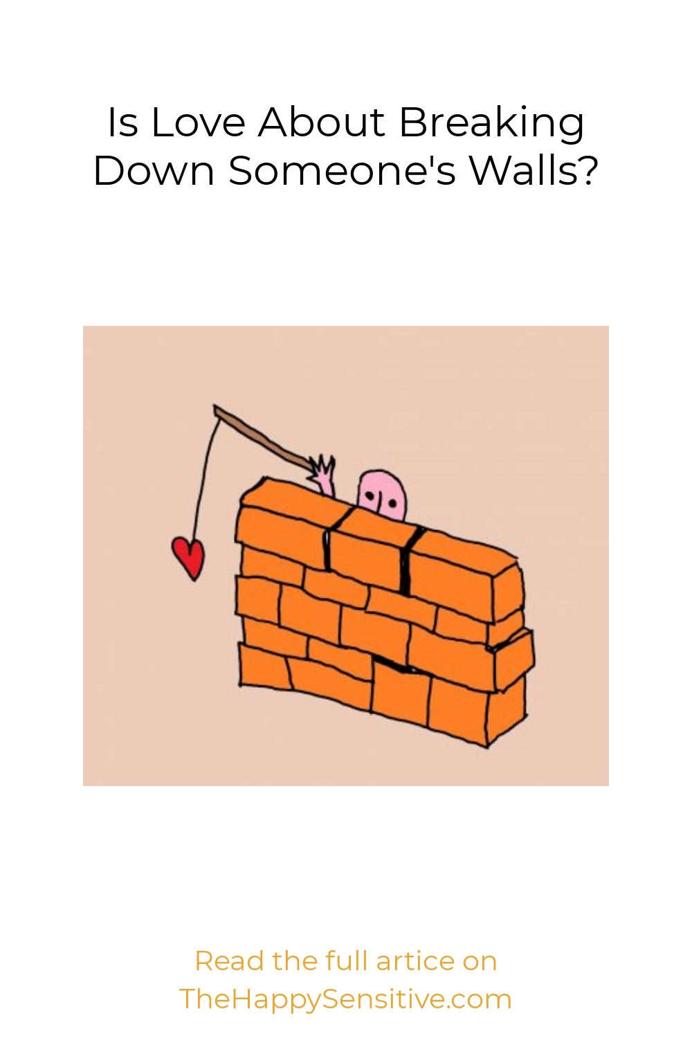 Is Love About Breaking Down Someone's Walls?
