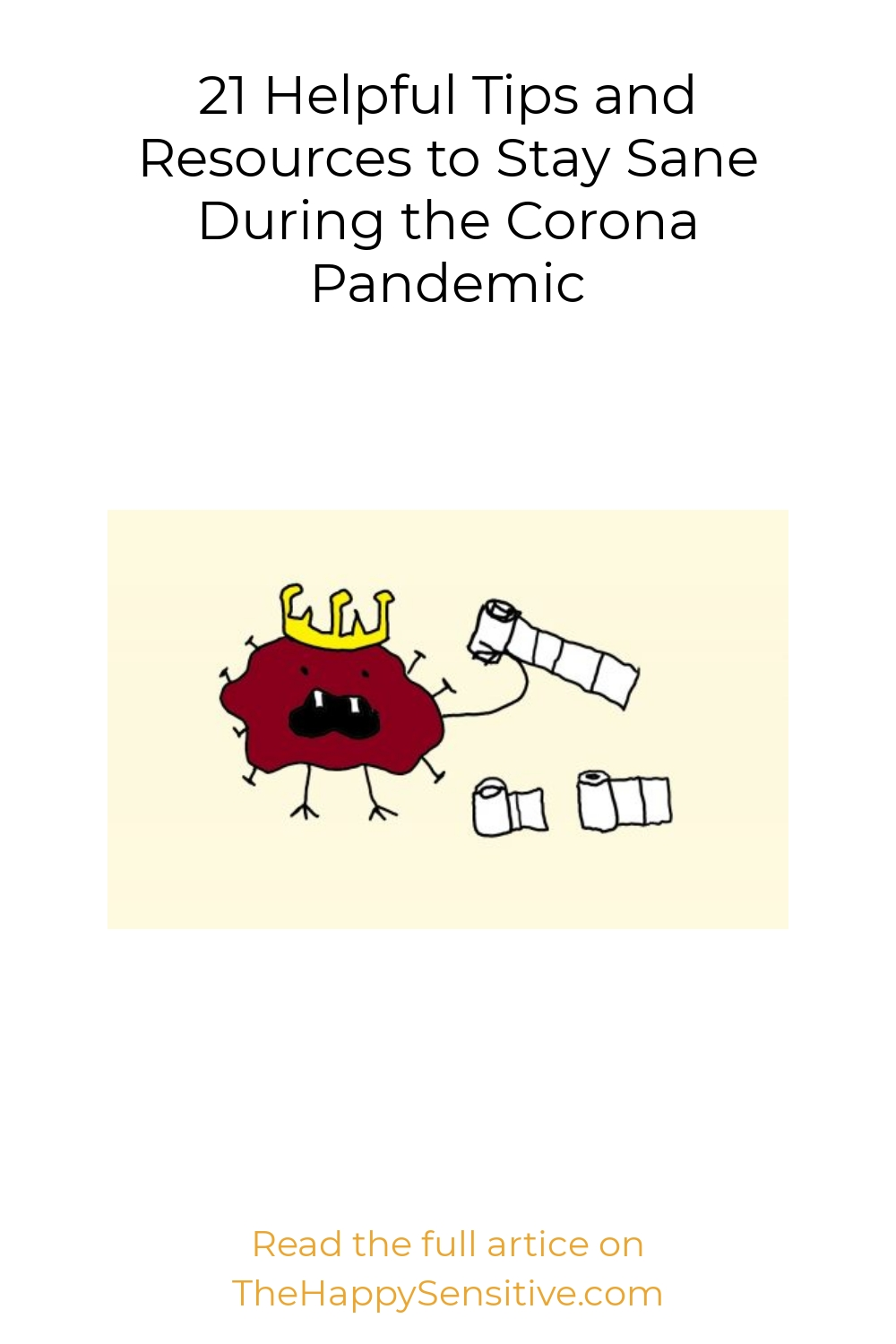 21 Helpful Tips and Resources to Stay Sane During the Corona Pandemic