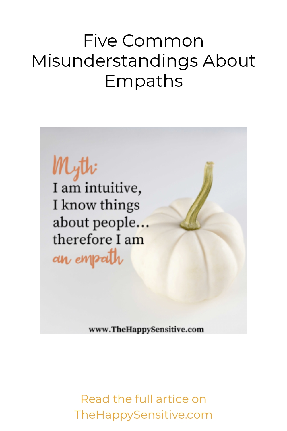 Five Common Misunderstandings About Empaths
