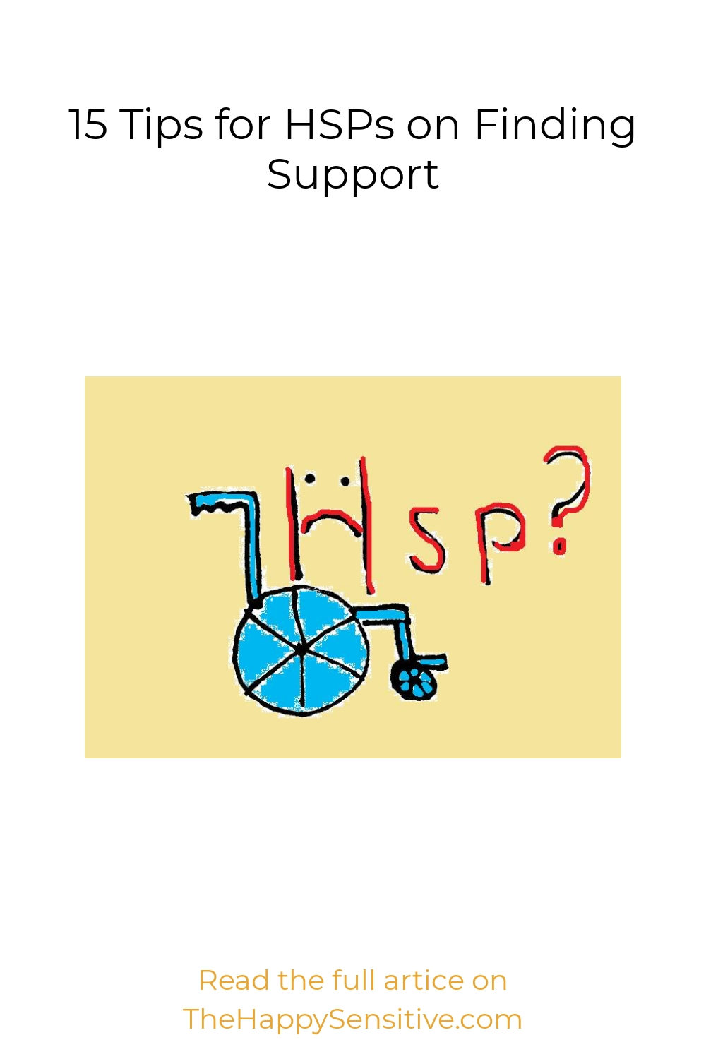 15 Tips for HSPs on Finding Support